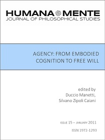 Agency: From Embodied Cognition To Free Will